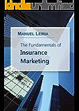 The Fundamentals of Insurance Marketing