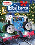 Thomas & Friends: The Holiday Express (Lift-the-Flap)