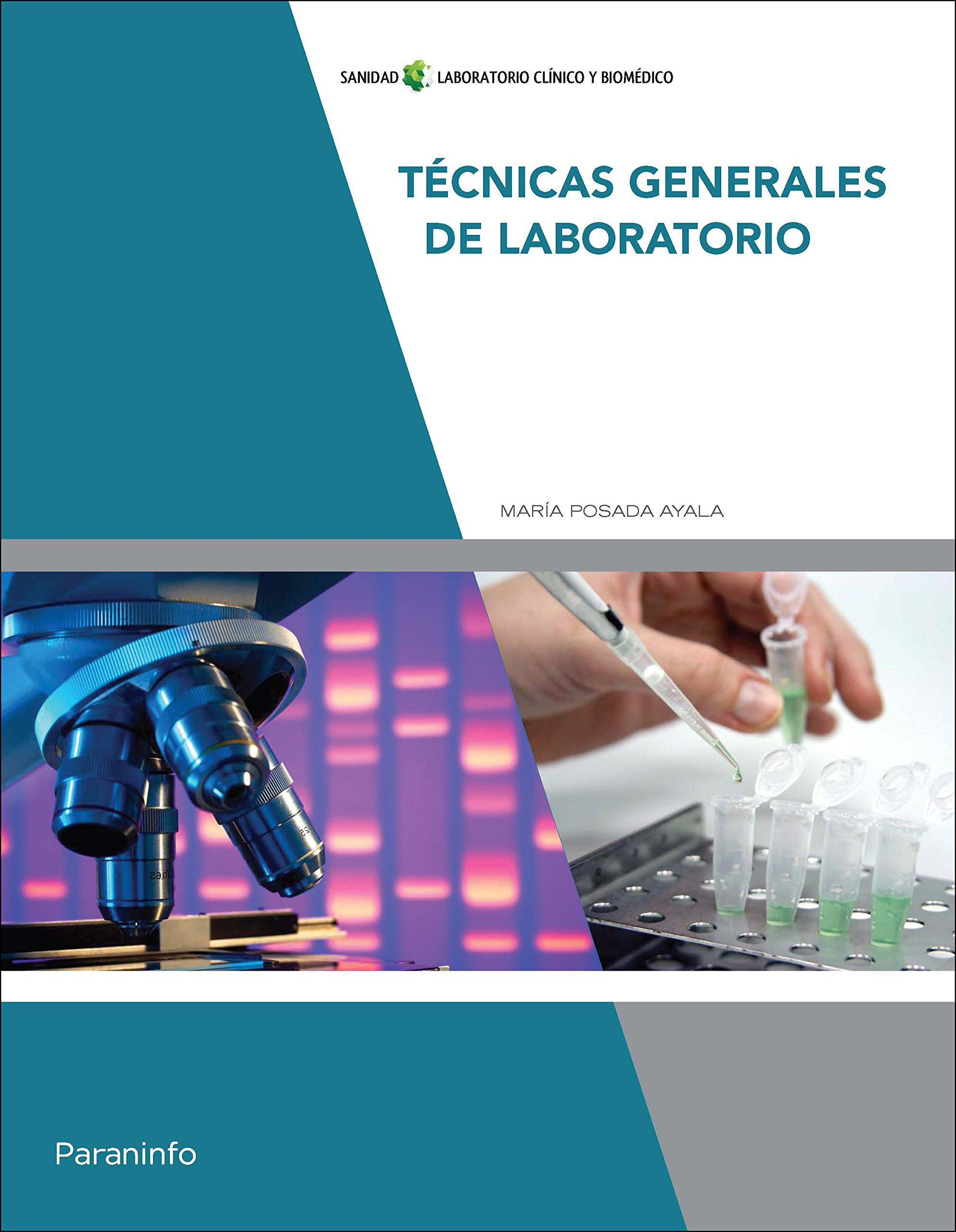 Técnicas generales de laboratorio: Amazon.es: MARÍA POSADA AYALA: Libros