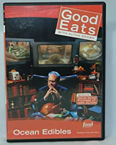 Food Network Takeout Collection DVD - Good Eats With Alton Brown - Ocean Edibles - Includes BONUS FOOTAGE Plus Mussel Bound / Send in the Clams / Mission: Poachable