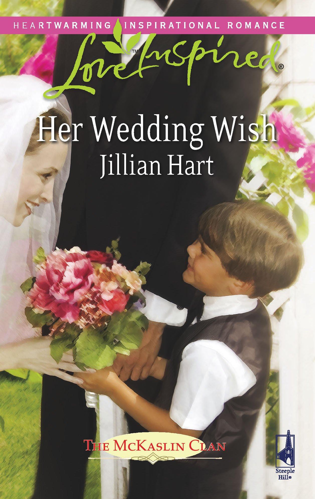 Read Online Her Wedding Wish (The McKaslin Clan, Book 16) (Love Inspired #447) ebook
