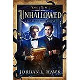 Unhallowed: A Novel of Widdershins (Rath & Rune Book 1)