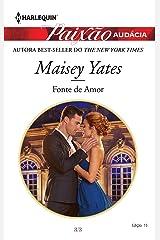 Fonte de amor (Harlequin Paixão Audácia Livro 15) eBook Kindle