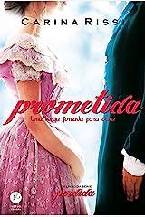 Prometida - Perdida - vol. 4: Uma longa jornada para casa eBook Kindle