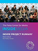 Inside Project Runway: Stars Live at the Paley Center