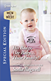 His Badge, Her Baby...Their Family? (Men of the West)