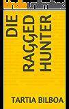 Die Ragged Hunter (Afrikaans Edition)
