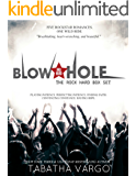 The Blow Hole Rock Hard Box Set