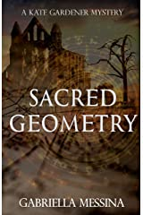 Sacred Geometry (Kate Gardener Mysteries Book 7) Kindle Edition