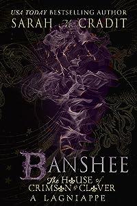 Banshee: The Story of Giselle Deschanel: A Crimson & Clover La Famille Lagniappe (The House of Crimson & Clover Book 0)