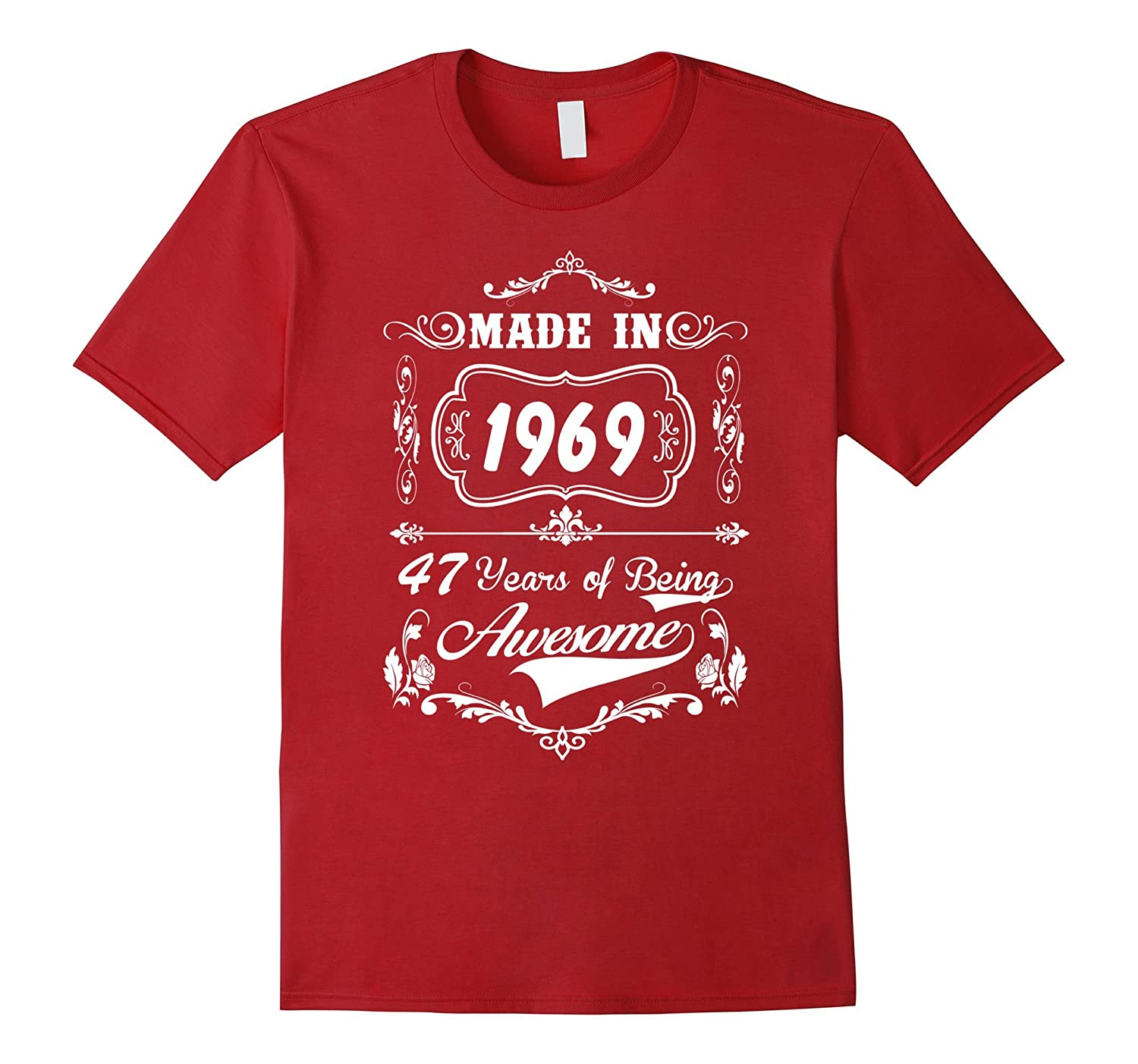 Made In 1969 - 47 Years Of Being Awesome Tshirt-BN