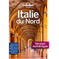 Italie du Nord - 1ed (French Edition)