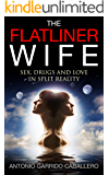 The Flatliner Wife