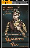 Dr. Wallo: New Recruits & Top Men (English Edition)