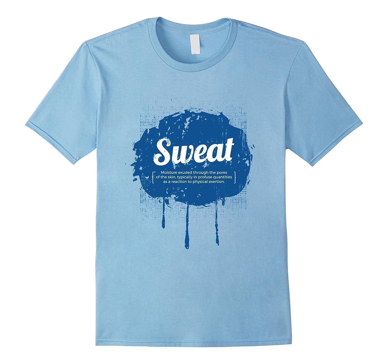 Sweat Gym Workout T-shirt-FL