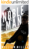 Noble Man (Jake Noble Series Book 1)