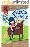 Biscuit Shrinks (Saddleback Stables Book 2)