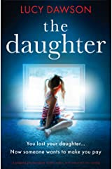 The Daughter: A gripping psychological thriller with a twist you won't see coming Kindle Edition