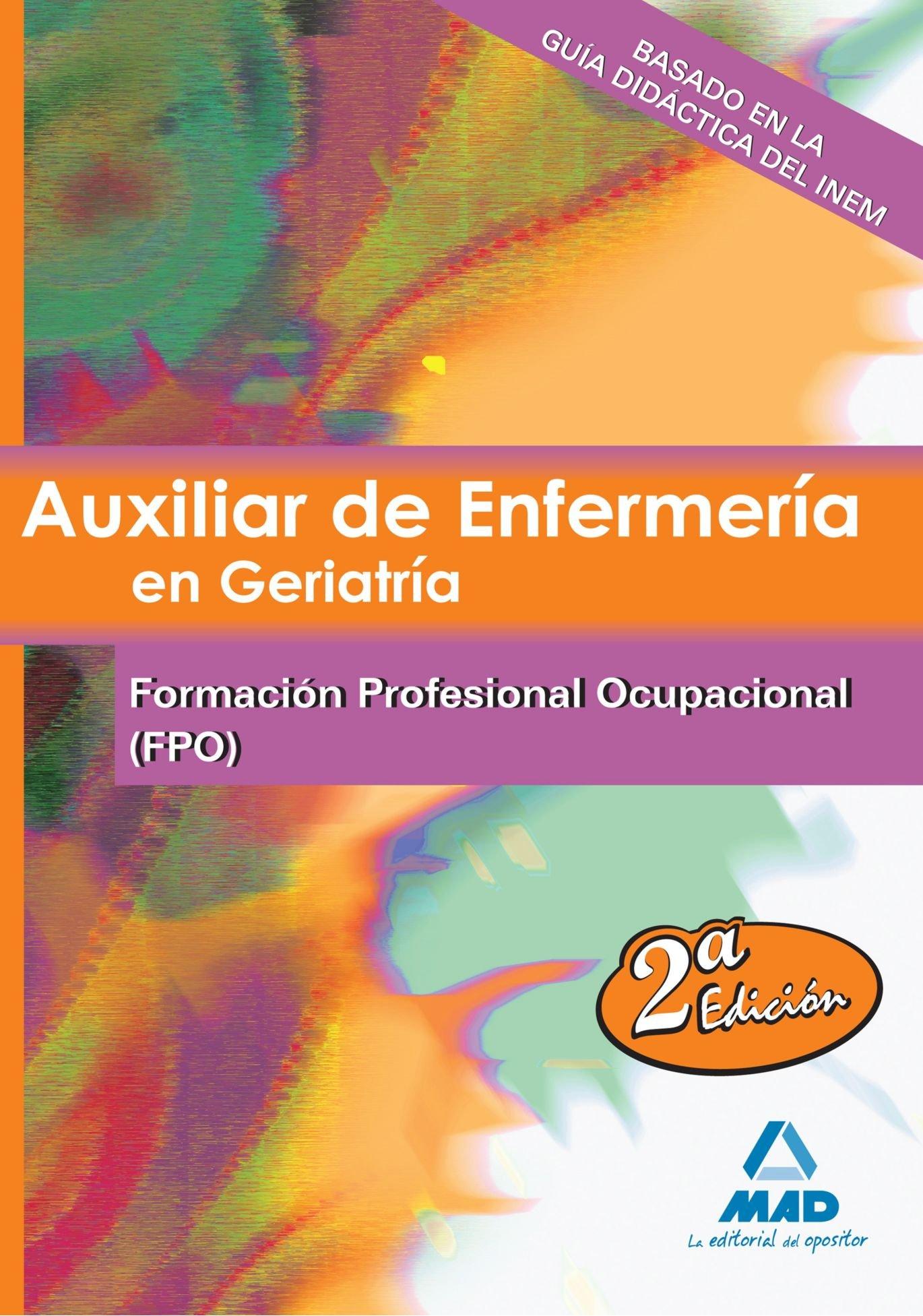 Temario De Formación Profesional Ocupacional: Amazon.es: Editorial Mad, Jose Manuel Ania Palacio, Rocio Clavijo Gamero, Domingo Gomez Martinez, ...