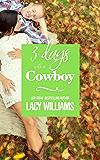 3 Days with a Cowboy (Redbud Trails Book 7)