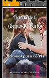 Detrás de ti: Razones para volver (Spanish Edition)