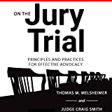 On the Jury Trial: Principles and Practices for