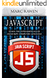 Javascript: Learn the Fundamentals of Javascript Computer Programming Language (English Edition)