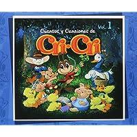 Cuentos y Canciones de Cri-Cri , Volumen 1