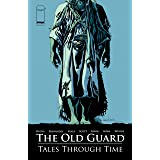 The Old Guard: Tales Through Time #6 (of 6)