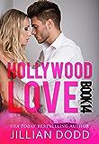 Hollywood Love: Book 14: A sexy celebrity romance (Hollywood Billionaires)