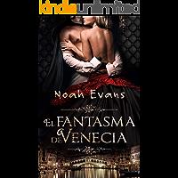 El Fantasma de Venecia (Novela romántica)