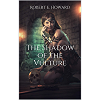 The Shadow of the Vulture (English Edition)
