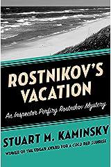 Rostnikov's Vacation (Inspector Porfiry Rostnikov Mysteries Book 7) Kindle Edition