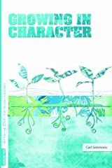 Growing Out Season 2: Growing in Character (Growing Out: From Disciples to Disciplers) Paperback
