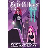 Battle of the Hexes: A Witch Squad Cozy Mystery (Season 2 - Book 2) #11