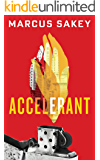 Accelerant (At the City's Edge)