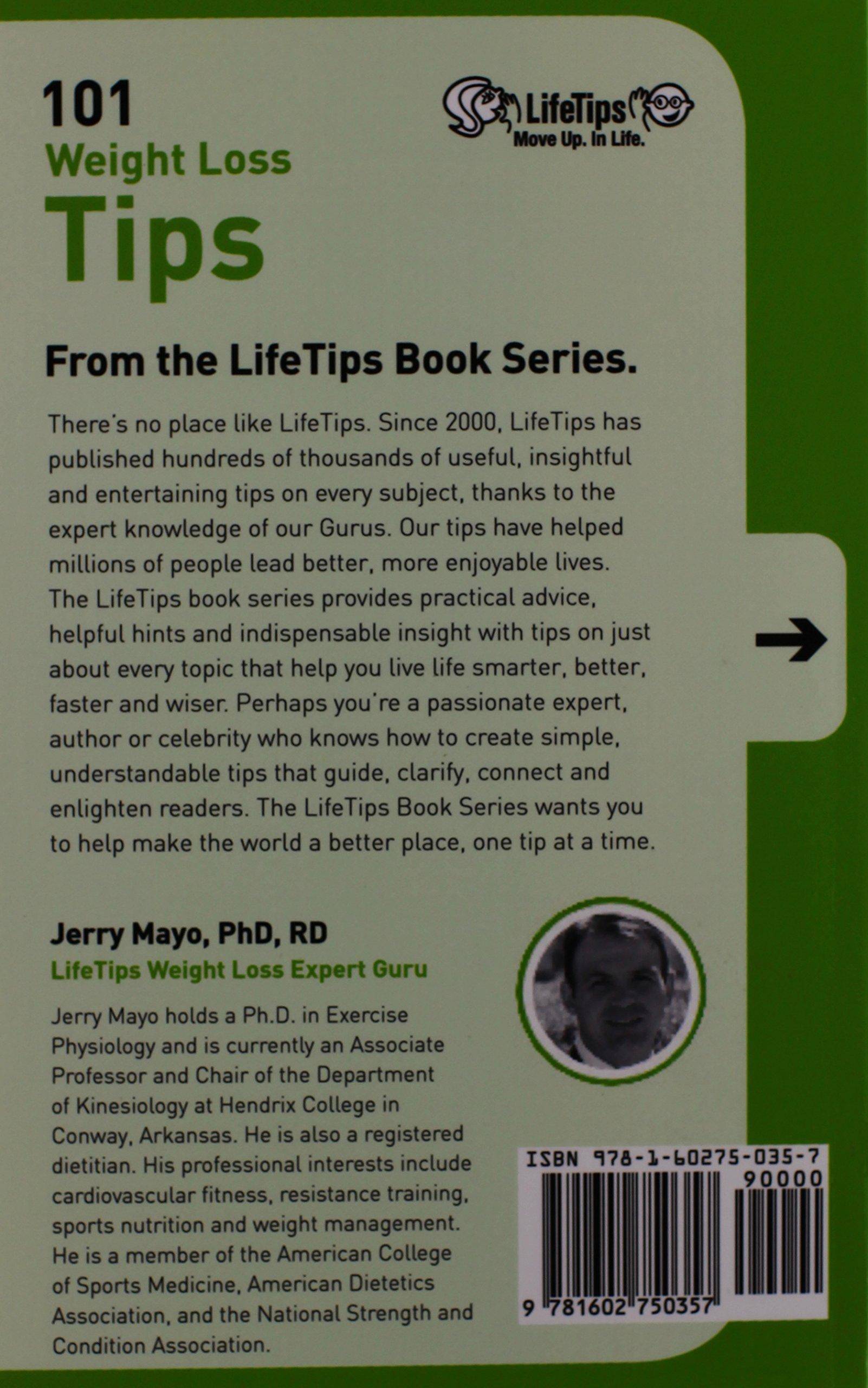 101 Weight Loss Tips (Life Tips Books): Jerry Mayo: 9781602750357:  Amazon.com: Books