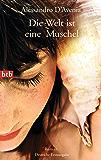 Die Welt ist eine Muschel: Roman (German Edition)
