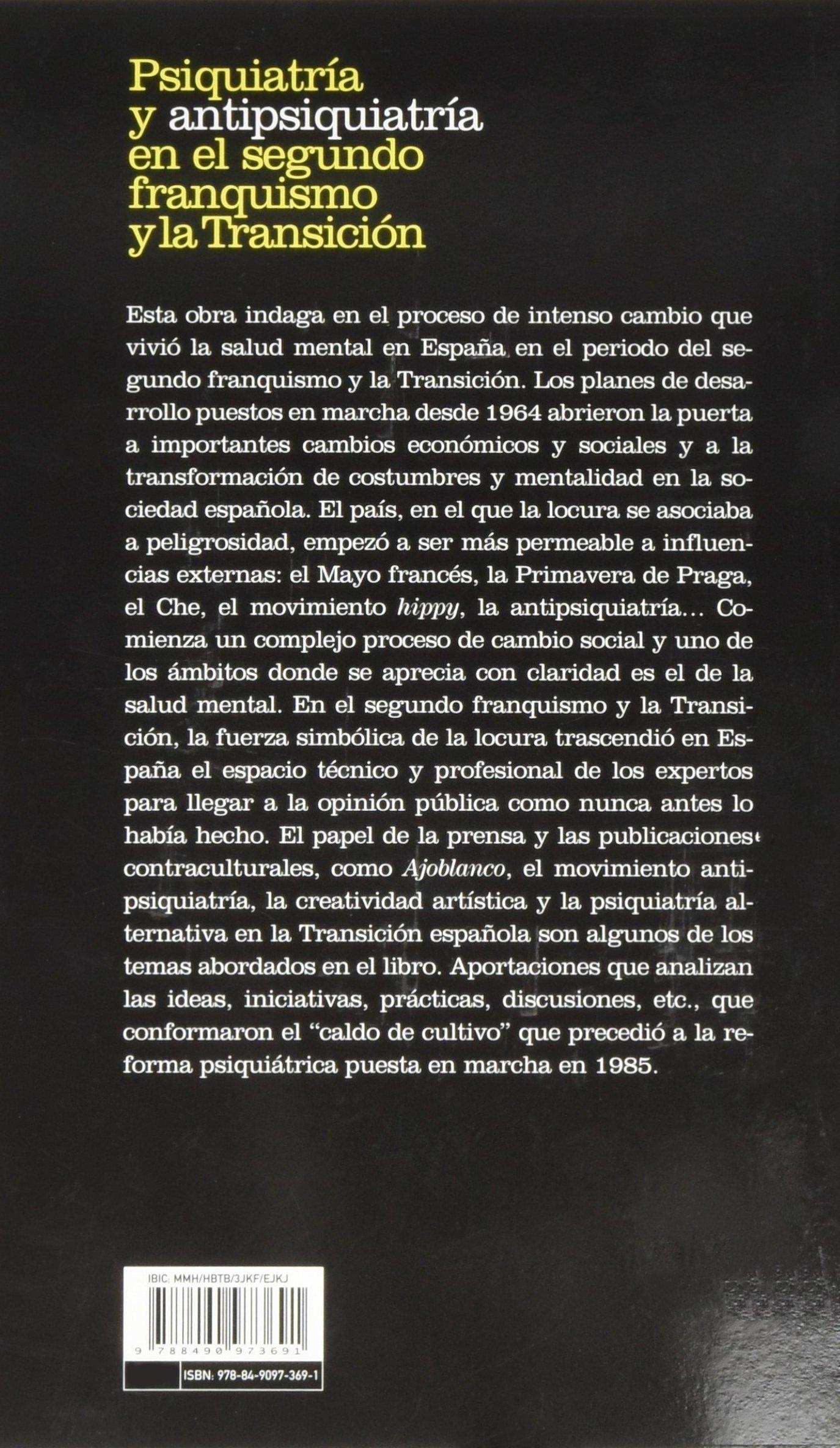 Psiquiatría y antipsiquiatría en el segundo franquismo y la ...