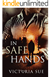 In Safe Hands (Heroes and Babies Book 1)