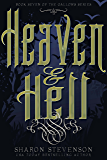 Heaven & Hell (A Gallows Novel Book 7)