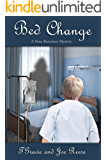 Bed Change:  A Nina Bannister Mystery