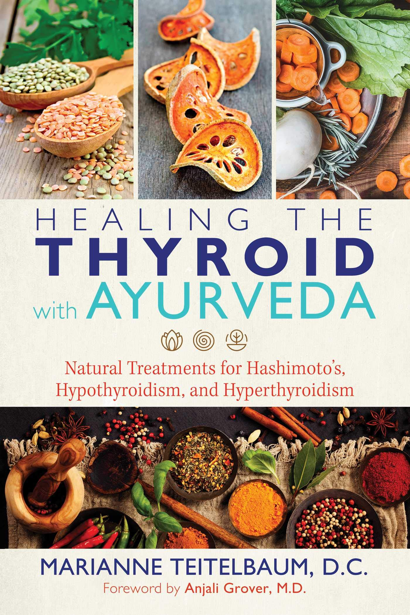 Healing The Thyroid With Ayurveda  Natural Treatments For Hashimoto's Hypothyroidism And Hyperthyroidism