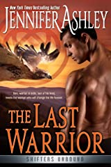 The Last Warrior (Shifters Unbound Book 13) Kindle Edition