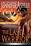 The Last Warrior (Shifters Unbound Book 13)