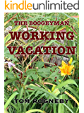 Working Vacation (BoogeyMan Book 2)