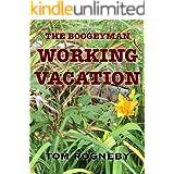 Working Vacation (BoogeyMan Book 2)
