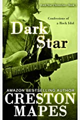 DARK STAR: Confessions of a Rock Idol (A Coming of Age Thriller) (Rock Star Chronicles Book 1) Kindle Edition