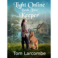Light Online Book Two: Keeper (English Edition)