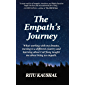 The Empath's Journey: What Working with My Dreams, Moving to a Different Country and Learning About Carl Jung Taught Me About Being an Empath.